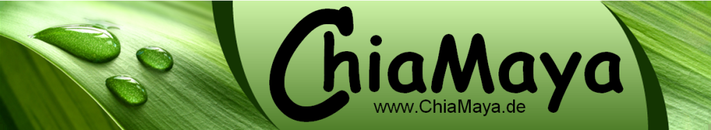 ChiaMaya Samen -das ultimative Nahrungsmittel.